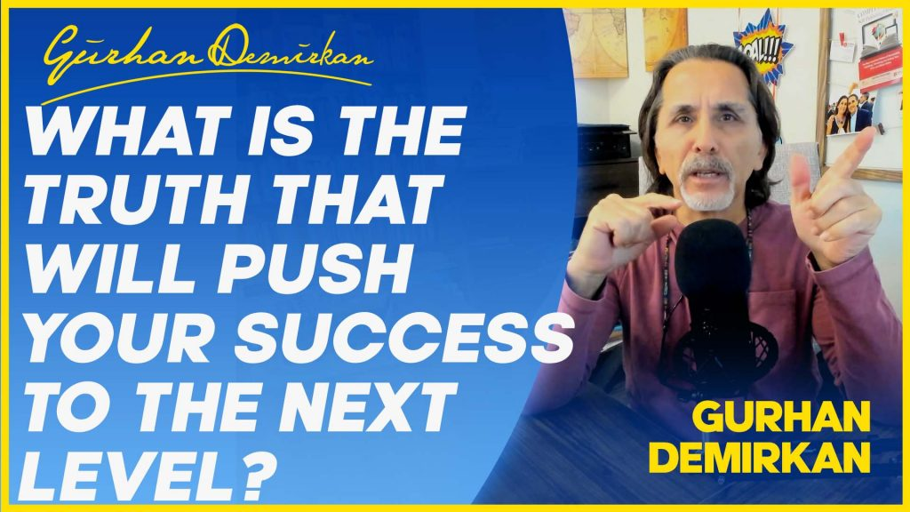 What Is The Truth That Will Push Your Success To The Next Level