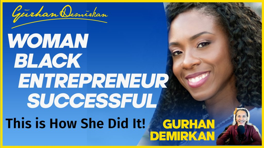 Woman / Black / Entrepreneur / Author / Successful - Learn How She Did it!