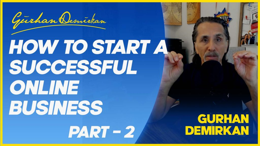 How to Start A Successful Online Business / Part # 2
