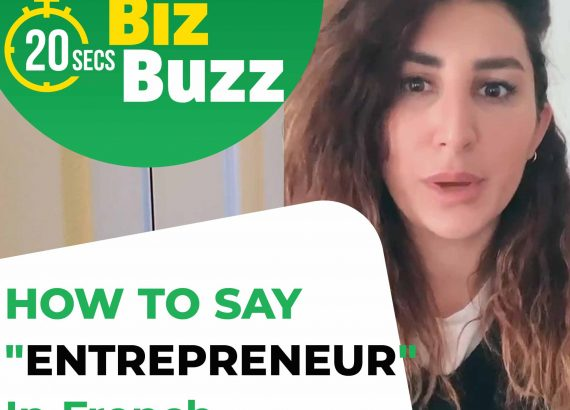 """How To Say """"ENTREPRENEUR"""" In French"""