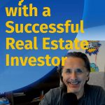 Interview With a Successful Real Estate Investor